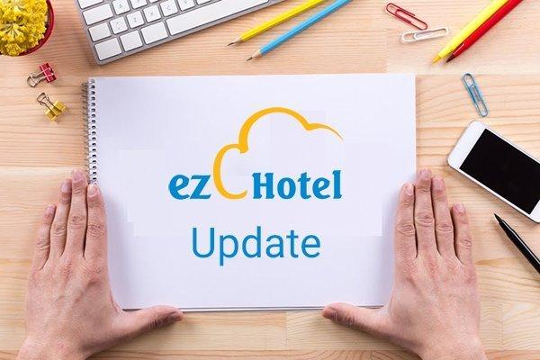 ezCloudhotel giới thiệu một số tính năng mới phiên bản 1.0.7.8