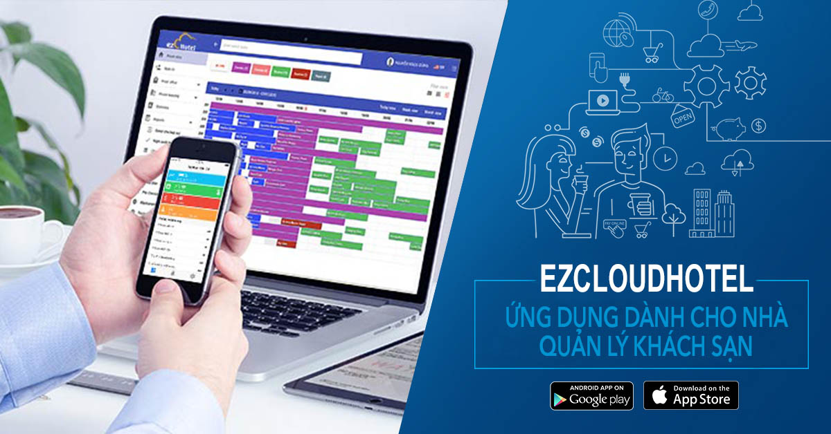 8 lợi ích to lớn của phần mềm quản lý khách sạn ezCloudhotel